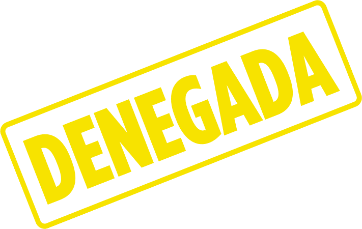 Denegada in Spanish Graphic